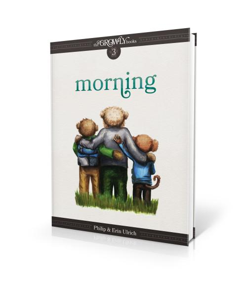 The Growly Books 3: Morning