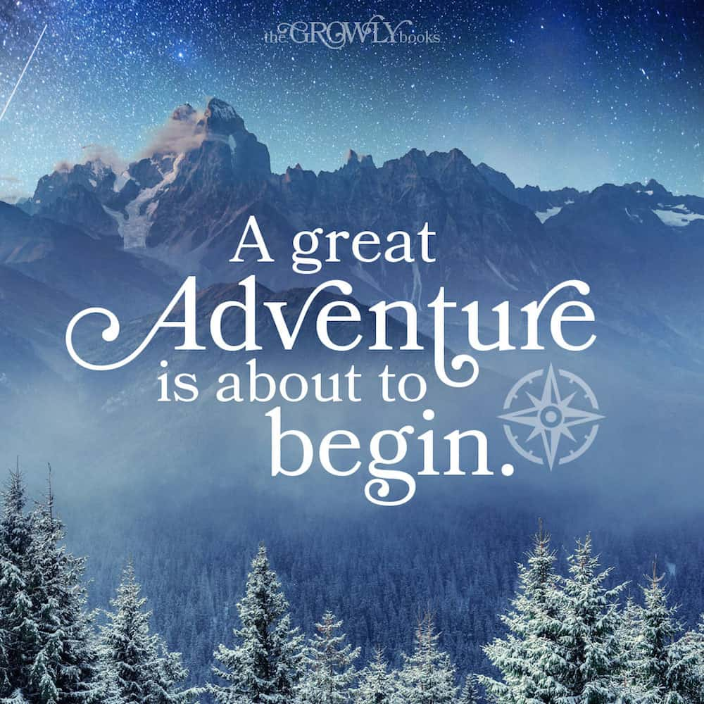 A great adventure is about to begin. - www.thegrowlybooks.com