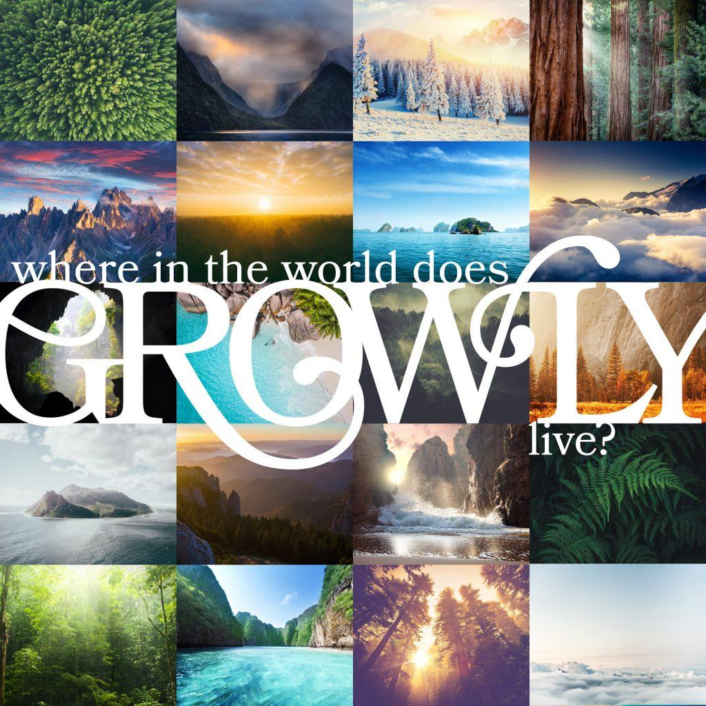 Where in the world does Growly live?
