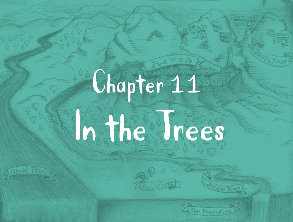 Chapter 11: In the Trees