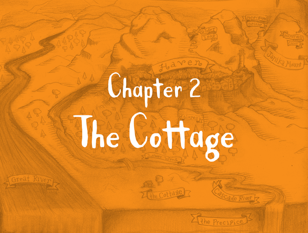 Chapter 2: The Cottage