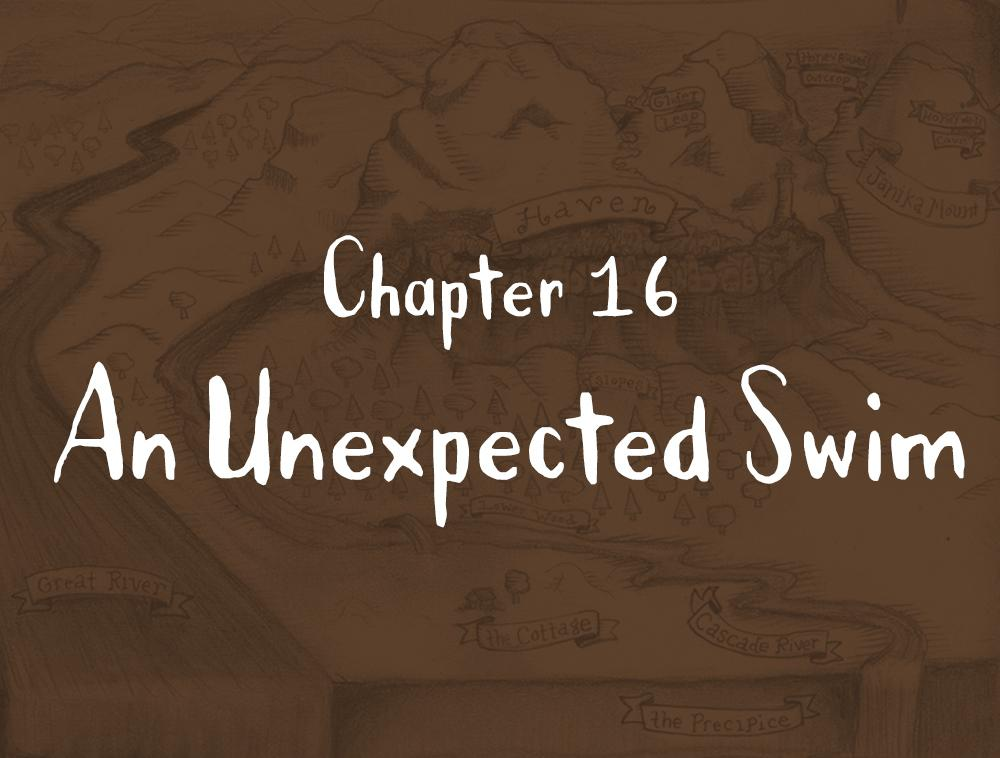 Chapter 16: An Unexpected Swim