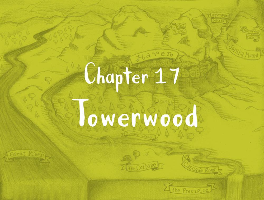 Chapter 17: Towerwood