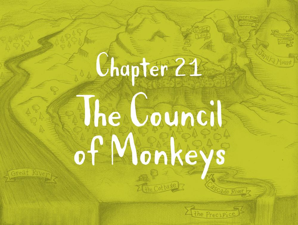 Chapter 21: The Council of Monkeys