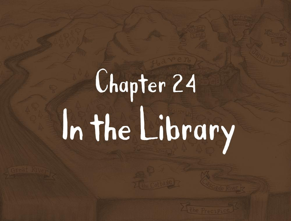 Chapter 24: In the Library