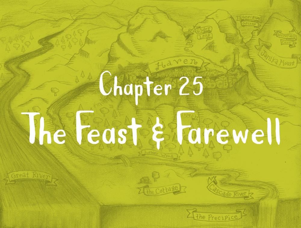 Chapter 25: The Feast & Farewell
