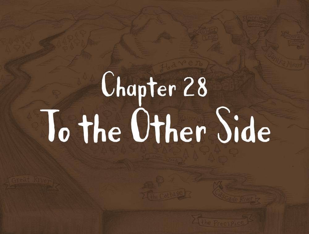 Chapter 28: To the Other Side
