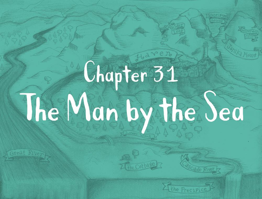 Chapter 31: The Man by the Sea