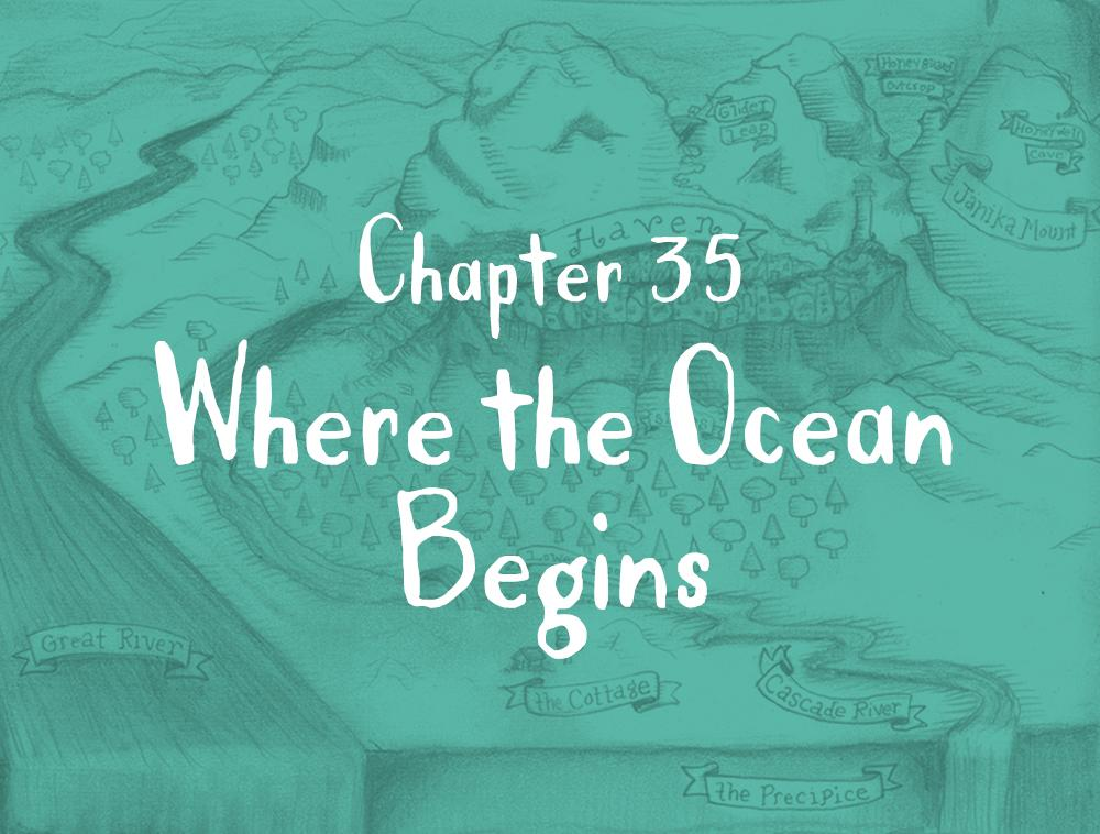 Chapter 35: Where the Ocean Begins